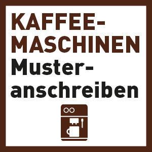 Musteranschreiben – Wartung Kaffeevollautomaten
