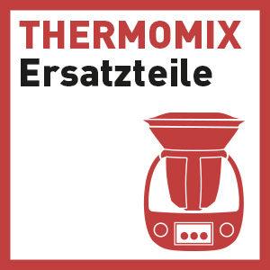 Ersatzteilquellen für Thermomix